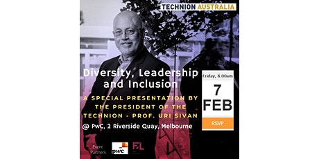 Exclusive! Diversity, Leadership and Inclusion w the the President of the Technion - Israel Institute of Technology tickets