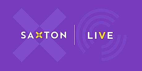 Saxton Live tickets