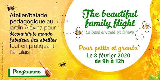 The beautiful family flight (La belle envolée en famille)