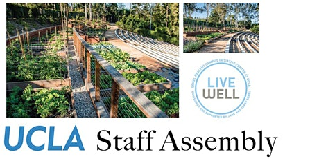 UCLA Staff Assembly L@L: Semel HCI Community Garden tickets