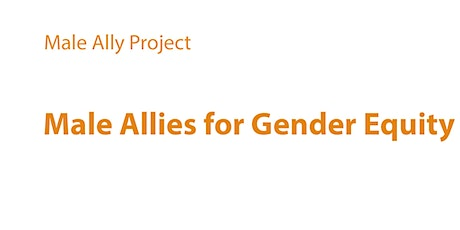 The Male Ally Project presents Julie Kratz: Engage Men as Allies tickets