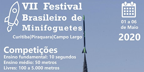 VII Festival Brasileiro de Minifoguetes bilhetes