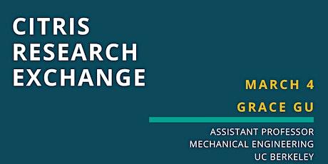 CITRIS Research Exchange - Grace Gu tickets