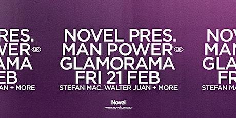 Novel Presents Man Power tickets