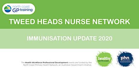 Tweed Nurse Network: Immunisation Update 2020 tickets