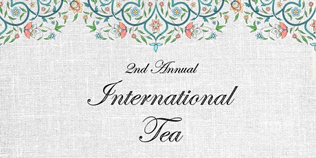 2nd Annual International Tea tickets