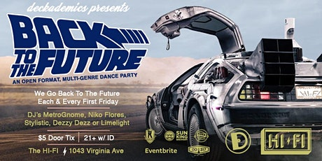 Back To The Future @ HI-FI | First Friday Dance Party tickets