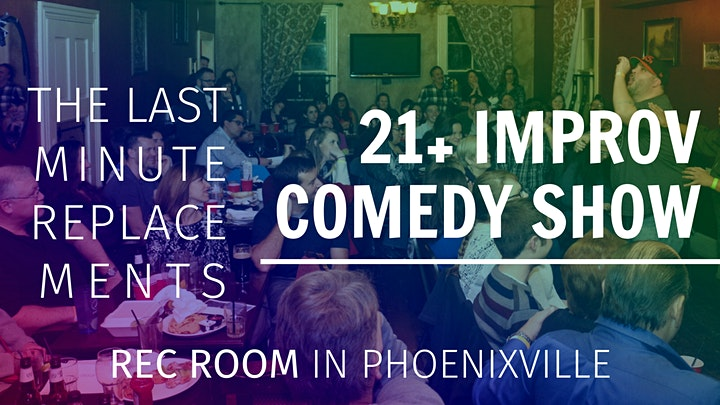 SOLD OUT - 21+ Improv Comedy Show at REC ROOM! image