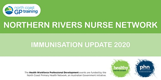 SOLD OUT- Northern Rivers Nurse Network: Immunisation Update 2020