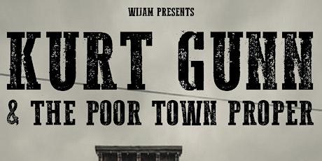Kurt Gunn & The Poor Town Proper | The Raglanders tickets