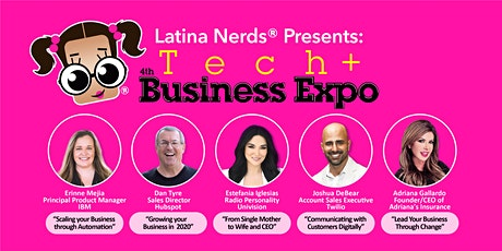 Latina Nerds® Presents: Tech + Business Expo  tickets