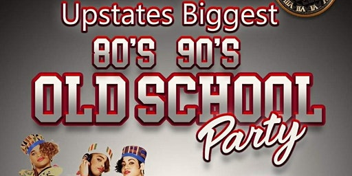 Upstates Biggest 80's 90's Old School Party hosted by BTE