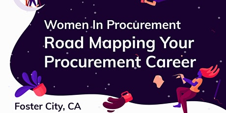 2020 Foster City GWPP - Road Mapping Your Procurement Career tickets