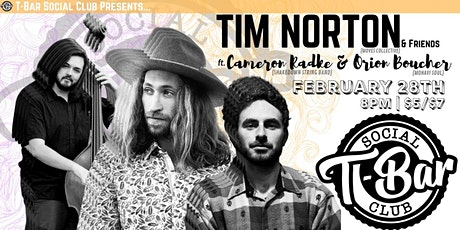 Tim Norton with Cameron Radke and Orion Boucher tickets