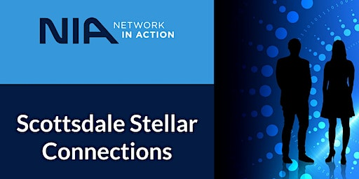 NIA - Scottsdale Stellar Connections Launch and Learn