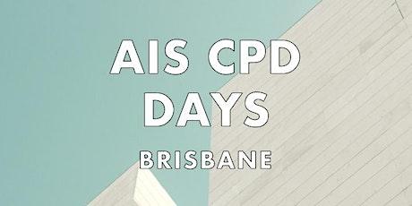 AIS CPD DAYS - BRISBANE tickets