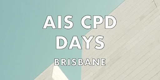 AIS CPD DAYS - BRISBANE