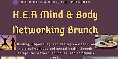 HER Mind & Body Networking & Resource Brunch-- Maternal Wellness Eventtickets