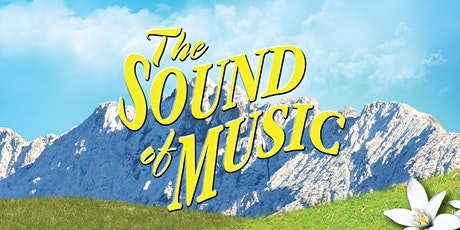 The SOUND of MUSIC Auditions billets