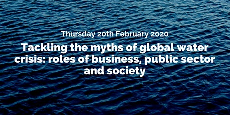 CSR - Tackling the myths of global water crisis tickets