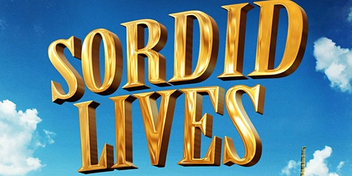 Sordid Lives - 3/20