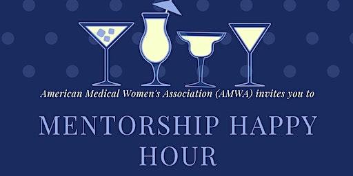 AMWA Mentorship Happy Hour