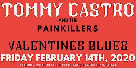 Tommy Castro and the Painkillers; Valentine's Blues tickets