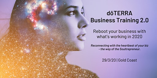 GOLD COAST dōTERRA Business Training 2.0 (29/3/20)
