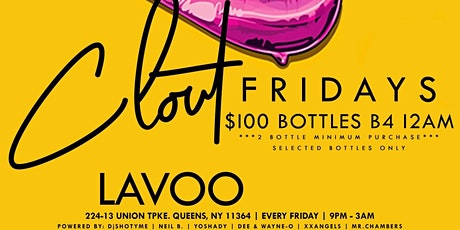 Clout Fridays at Lavoo Lounge | $100 Bottles tickets