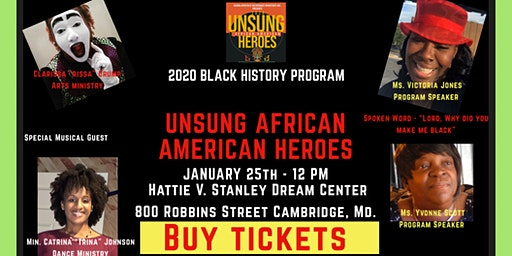 "Black History Celebration ""Unsung Heroes, Past and Present"""