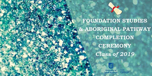 Foundation Studies & Aboriginal Pathway Program Completion Ceremony