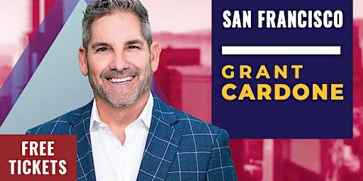 Grant Cardone 10X Tour - FREE - San Francisco, CA
