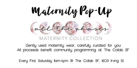 All the Phases - Maternity Pop-Up tickets