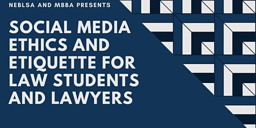 Social Media Ethics and Etiquette for Law Students and Lawyers