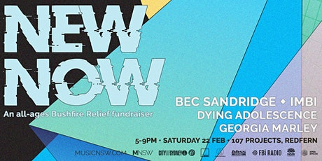 NEW NOW ft Bec Sandridge, imbi, Dying Adolescence + Georgia Marley tickets