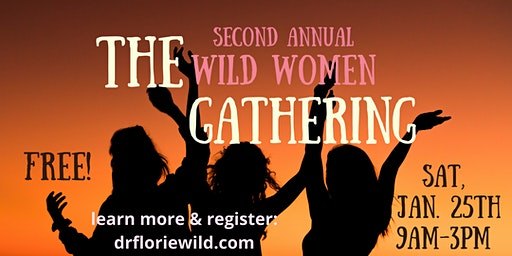 The 2nd Annual Wild Women Gathering
