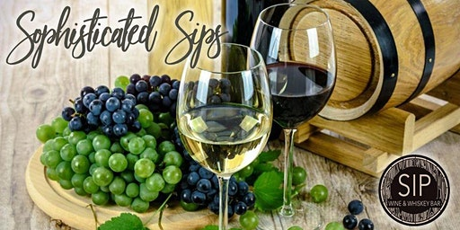 Sophisticated Sips Wine Tasting