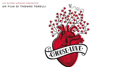 Choose Love - Auckland Premiere - Tue 11th February tickets