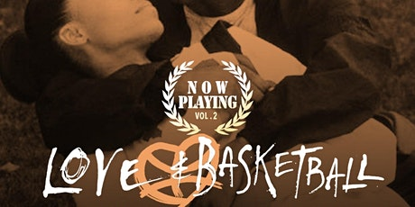 Now Playing  Vol.2 'Love & Basketball' tickets