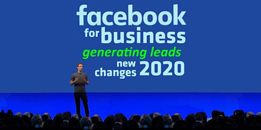 Facebook for Business: (Afternoon Session) Generating Leads
