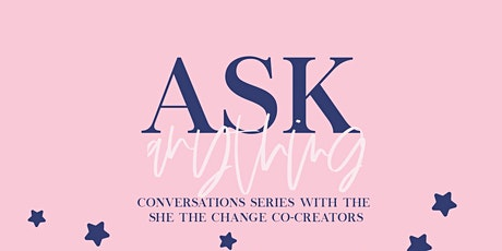 Ask Anything Conversation Series tickets