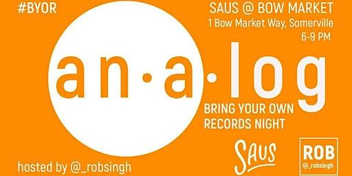 Analog: Vinyl Night Wednesdays at Saus at Bow Market