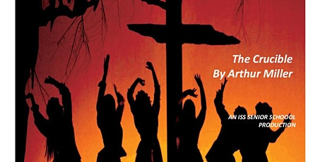 'The Crucible' - An ISS Senior School Production tickets