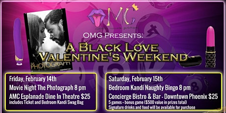 Orgasmic Melanin Goddesses (OMG) Presents: A Black Love Valentine's Weekend tickets