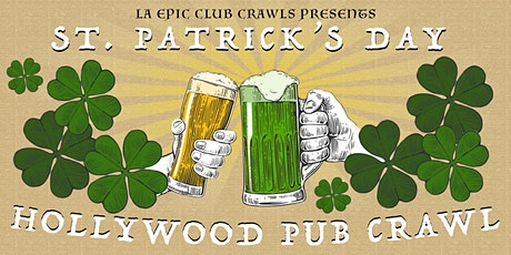 The Official Hollywood St Patrick's Day Pub Crawl tickets