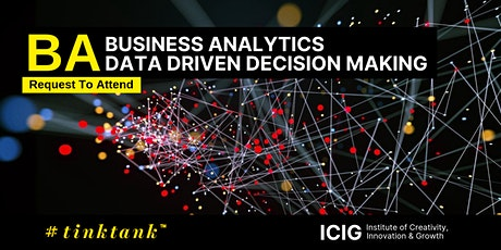 BUSINESS ANALYTICS (BA): DATA DRIVEN DECISION MAKING tickets