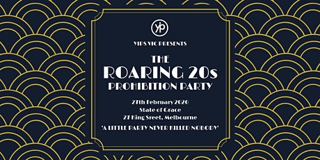 YIPs VIC Presents: The Roaring 20s Prohibition Party tickets