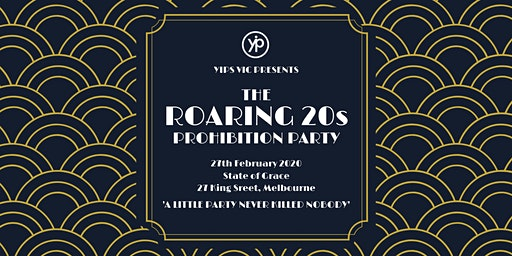 YIPs VIC Presents: The Roaring 20s Prohibition Party