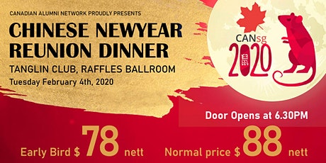 Canadian Alumni Network Singapore Chinese New Year Reunion Dinner 2020 tickets
