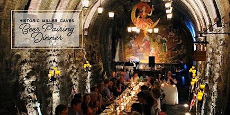 Historic Miller Caves Beer Pairing Dinner tickets
